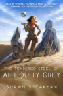 The Tempered Steel of Antiquity Grey Cover Image