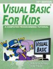 Visual Basic For Kids: A Step by Step Computer Programming Tutorial Cover Image
