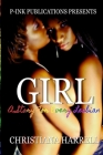 Girl: A Story for Every Les Being Cover Image