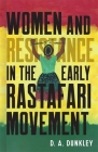 Women and Resistance in the Early Rastafari Movement Cover Image