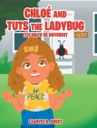 Chloe and Tuts the Ladybug: It's Ok to Be Different Cover Image
