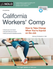 California Workers' Comp: How to Take Charge When You're Injured on the Job Cover Image