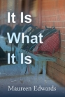 It Is What It Is Cover Image