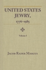 United States Jewry, 1776-1985: Volume 1 Cover Image