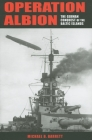 Operation Albion: The German Conquest of the Baltic Islands (Twentieth-Century Battles) Cover Image