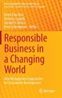 Responsible Business in a Changing World: New Management Approaches for Sustainable Development (Csr) Cover Image