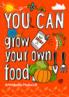 You Can Grow Your Own Food Cover Image