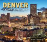 Denver: A Photographic Journey Cover Image