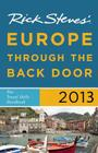 Rick Steves' Europe Through the Back Door 2013: The Travel Skills Handbook Cover Image
