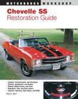 Chevelle SS Restoration Guide (Motorbooks Workshop) Cover Image