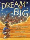 Dream Big: Michael Jordan and the Pursuit of Olympic Gold (Paula Wiseman Books) Cover Image