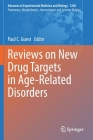 Reviews on New Drug Targets in Age-Related Disorders Cover Image