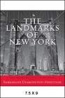 The Landmarks of New York: An Illustrated Record of the City's Historic Buildings Cover Image