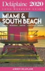 Miami & South Beach - The Delaplaine 2020 Long Weekend Guide Cover Image