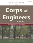 RV Camping in Corps of Engineers Parks: Guide to 644 Campgrounds at 210 Lakes in 34 States Cover Image