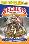 The Founding Fathers Were Spies!: Revolutionary War (Secrets of American History) Cover Image