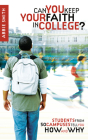 Can You Keep Your Faith in College? Cover Image
