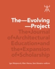 The Evolving Project: The Journal of Architectural Education and the Expansion of Scholarship Cover Image