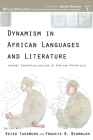 Dynamism in African Languages and Literature: Towards Conceptualisation of African Potentials Cover Image