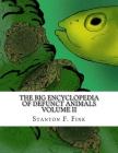 The Big Encyclopedia of Defunct Animals: Volume II Cover Image