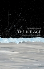 The Ice Age: A Very Short Introduction (Very Short Introductions) Cover Image