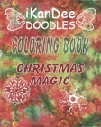 iKanDee DOODLES Coloring Book: Christmas Magic Cover Image