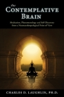 The Contemplative Brain: Meditation, Phenomenology and Self-Discovery from a Neuroanthropological Point of View Cover Image