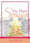 The Third Season: A Memoir of Considered Thoughts While Aging Cover Image