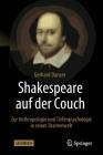 Shakespeare Auf Der Couch: Zur Anthropologie Und Tiefenpsychologie in Seiner Dramenwelt Cover Image