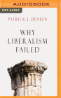 Why Liberalism Failed Cover Image