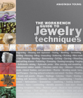 The Workbench Guide to Jewelry Techniques Cover Image