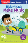 Nick and Nack Make Music (Highlights Puzzle Readers) Cover Image