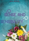 Sense and Sensibility: a novel by Jane Austen, published in 1811. It was published anonymously By A Lady appears on the title page where the Cover Image