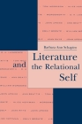 Literature and the Relational Self (Literature and Psychoanalysis #3) Cover Image