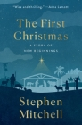 The First Christmas: A Story of New Beginnings Cover Image