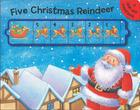 Five Christmas Reindeer: A Slide and Count Book Cover Image