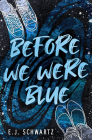 Before We Were Blue Cover Image