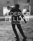 Federico Fellini: The Films Cover Image