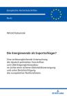 Die Energiewende ALS Exportschlager?: Eine Rechtsvergleichende Untersuchung Der Deutsch-Polnischen Vorschriften Zum Uebertragungsnetzausbau Im Lichte Cover Image