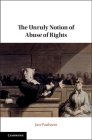 The Unruly Notion of Abuse of Rights Cover Image