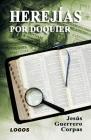 Herejías por doquier Cover Image