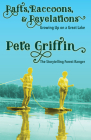 Rafts, Raccons, & Revelations: Growing Up on a Great Lake Cover Image