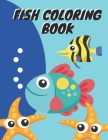 Fish Coloring Book: Fishing Lovers Best fish coloring book for kids. Included saltwater fish and best for kids ages 4-8: fish coloring boo Cover Image