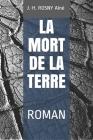 La Mort de la Terre: Roman Cover Image