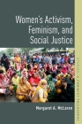 Women's Activism, Feminism, and Social Justice (Studies in Feminist Philosophy) Cover Image