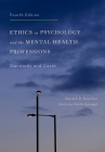 Ethics in Psychology and the Mental Health Professions: Standards and Cases Cover Image