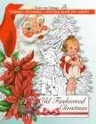 Retro Old Fashioned Christmas Vintage Coloring Book For Adults Cover Image