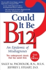 Could It Be B12?: An Epidemic of Misdiagnoses Cover Image