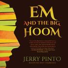 Em and the Big Hoom Cover Image