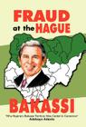 Fraud at the Hague-Bakassi: Why Nigeria's Bakassi Territory Was Ceded to Cameroon Cover Image